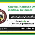 Required Faculty Staff at Quetta Institute Of Medical Sciences